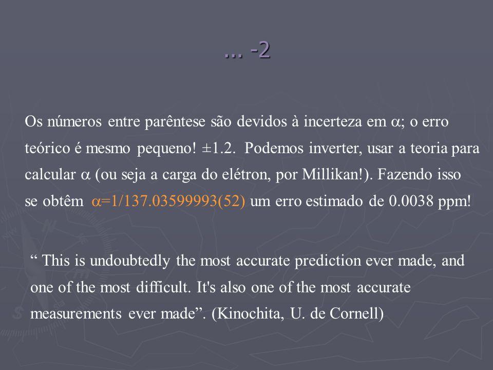 ... -2 Os números entre parêntese são devidos à incerteza em ; o erro