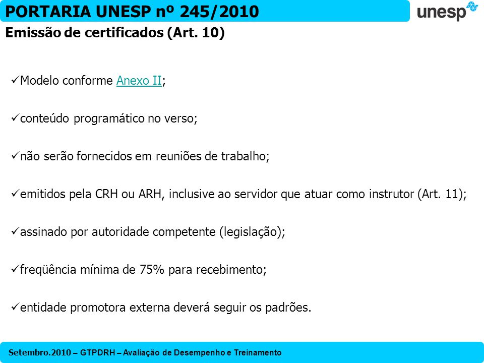 PORTARIA UNESP nº 245/2010 Emissão de certificados (Art. 10)