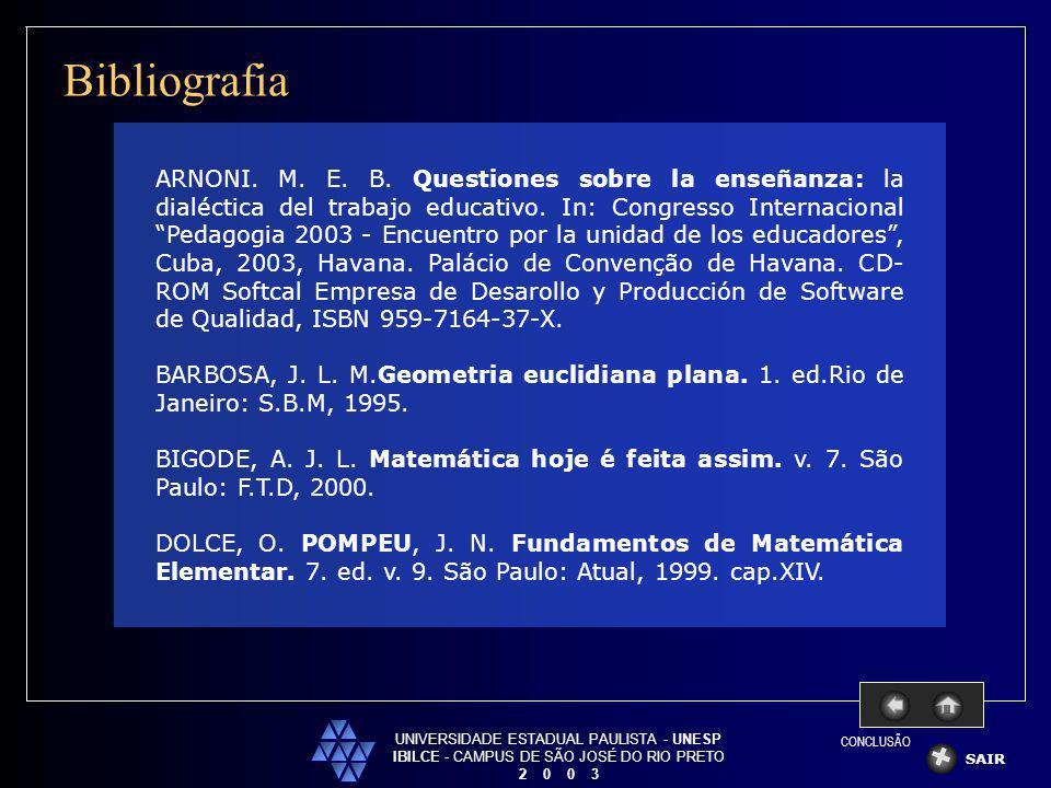 Bibliografia UNIVERSIDADE ESTADUAL PAULISTA - UNESP. IBILCE - CAMPUS DE SÃO JOSÉ DO RIO PRETO. 2 0 0 3.