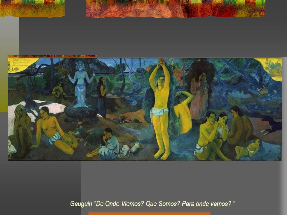 Gauguin De Onde Viemos Que Somos Para onde vamos