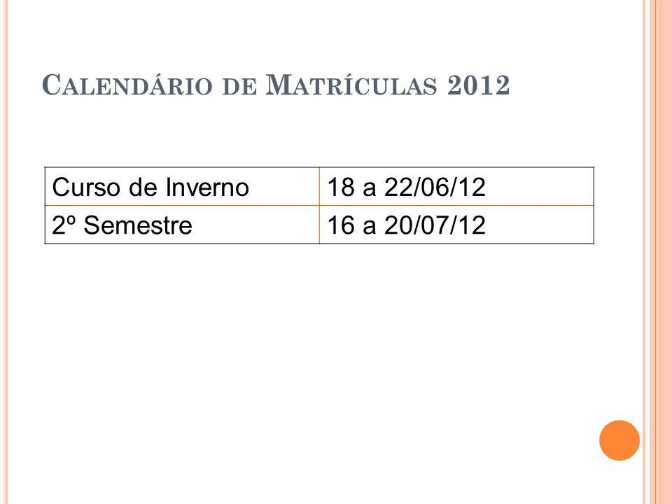 Calendário de Matrículas 2012