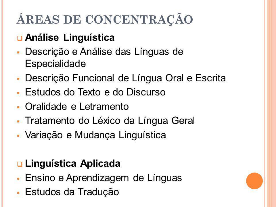ÁREAS DE CONCENTRAÇÃO Análise Linguística