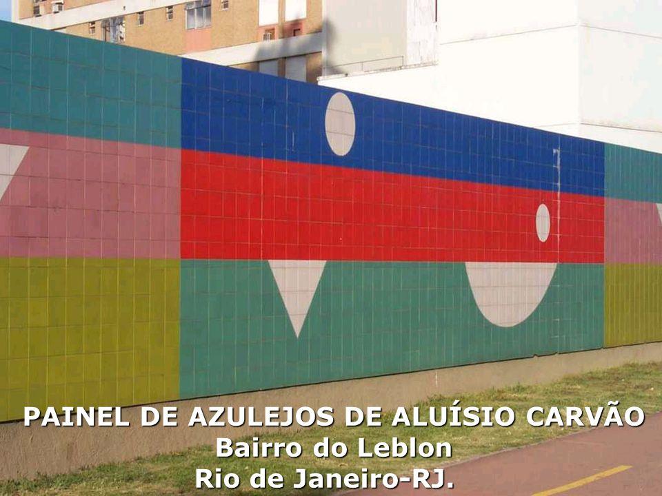 PAINEL DE AZULEJOS DE ALUÍSIO CARVÃO Bairro do Leblon Rio de Janeiro-RJ.