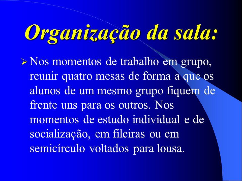 Organização da sala: