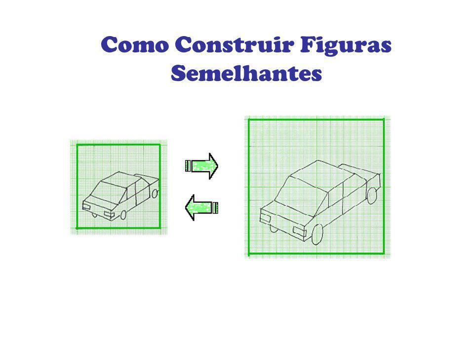 Como Construir Figuras Semelhantes