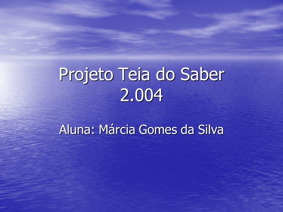 Aluna: Márcia Gomes da Silva