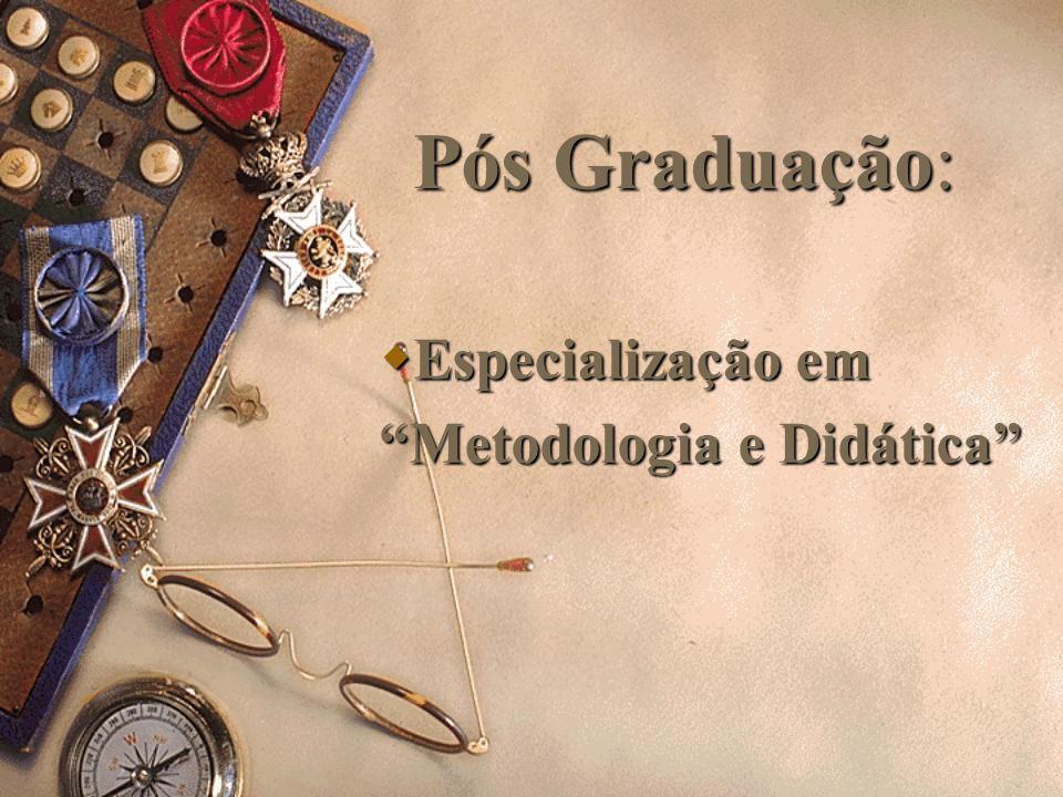 Especialização em Metodologia e Didática