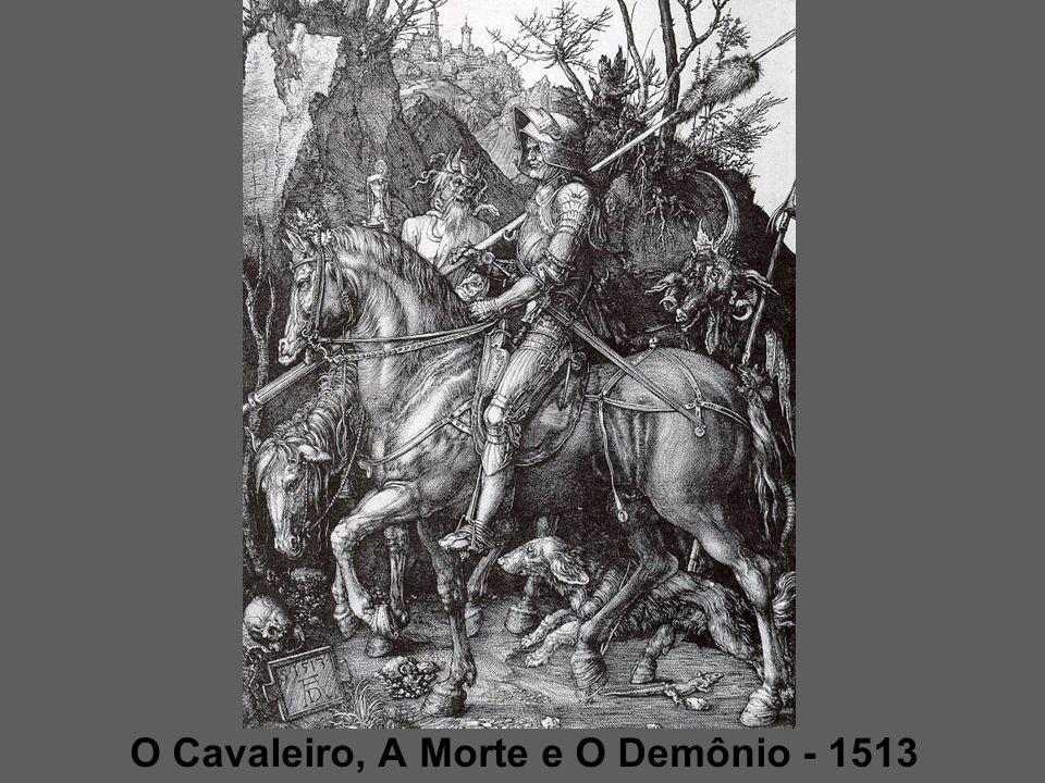 O Cavaleiro, A Morte e O Demônio - 1513