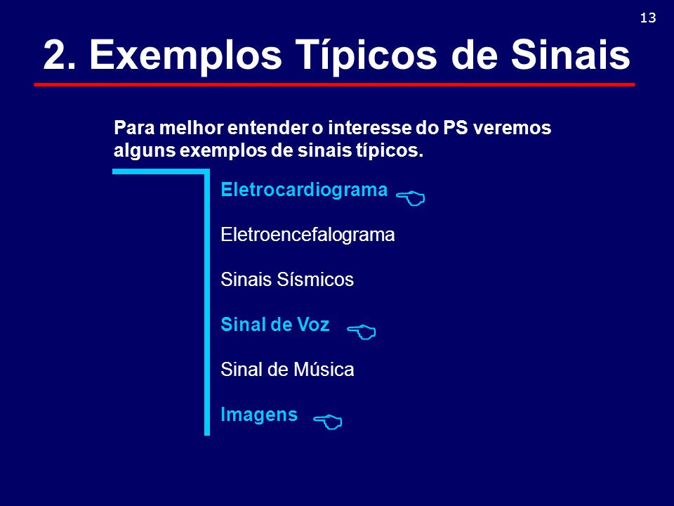 2. Exemplos Típicos de Sinais