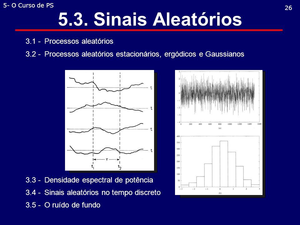 5.3. Sinais Aleatórios 3.1 - Processos aleatórios