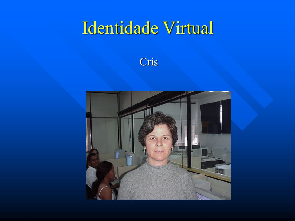 Identidade Virtual Cris