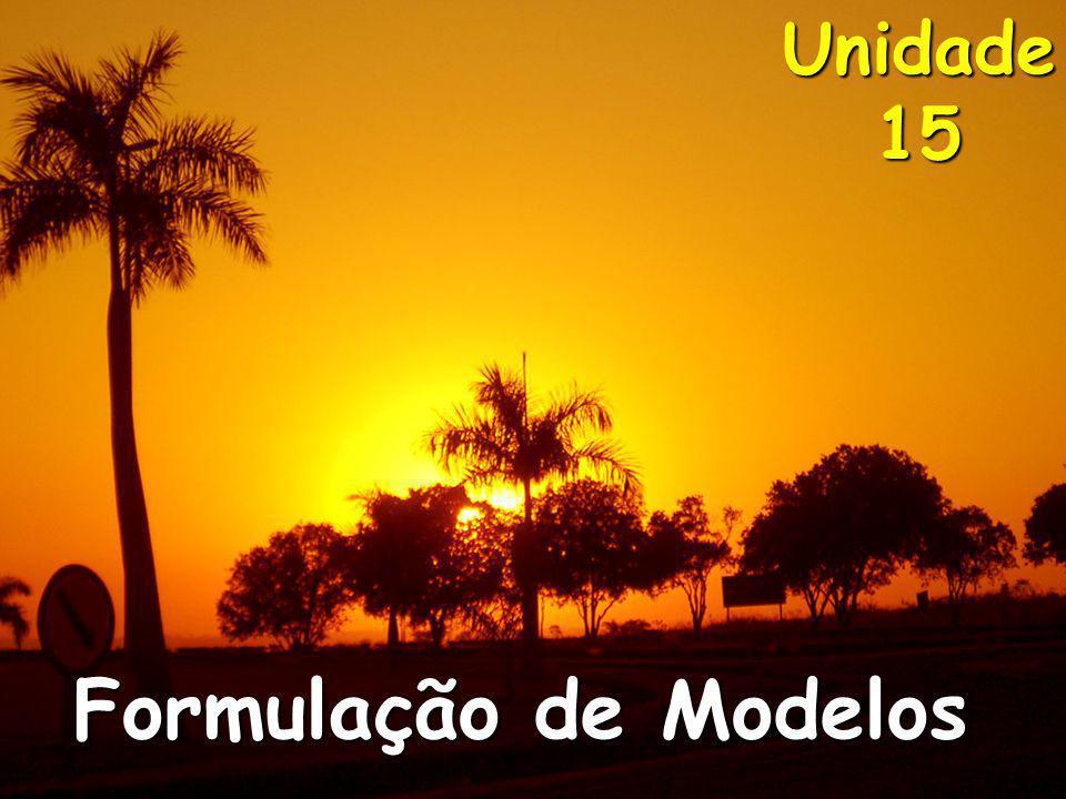 Unidade 15 Formulação de Modelos