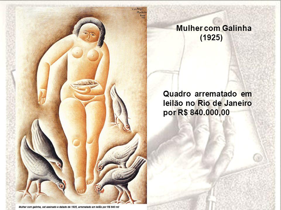 Mulher com Galinha (1925) Quadro arrematado em leilão no Rio de Janeiro por R$ 840.000,00