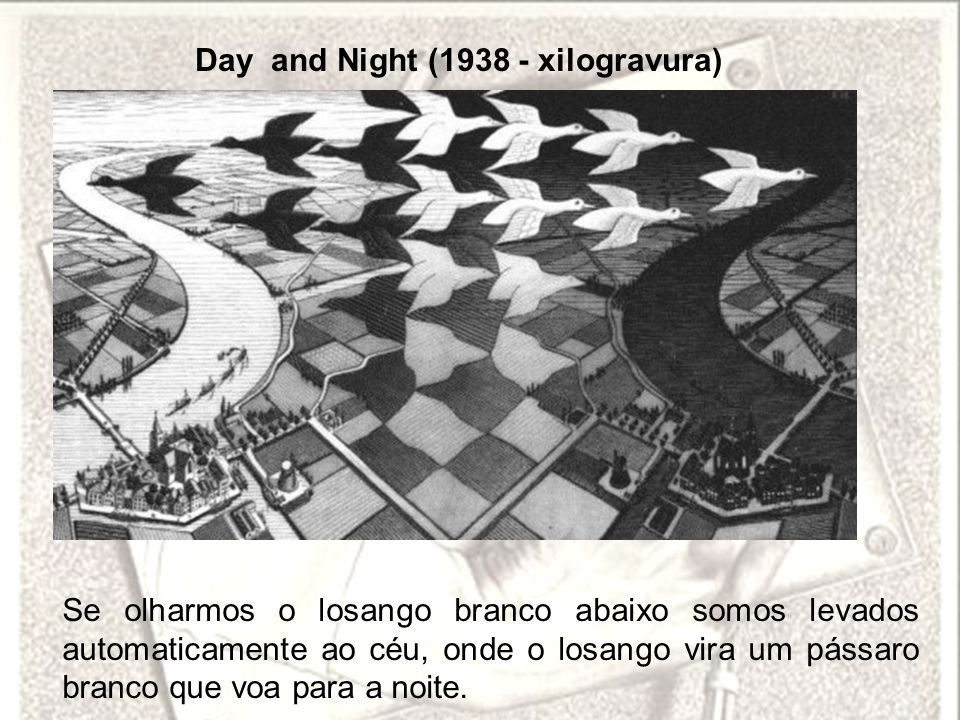 Day and Night (1938 - xilogravura)