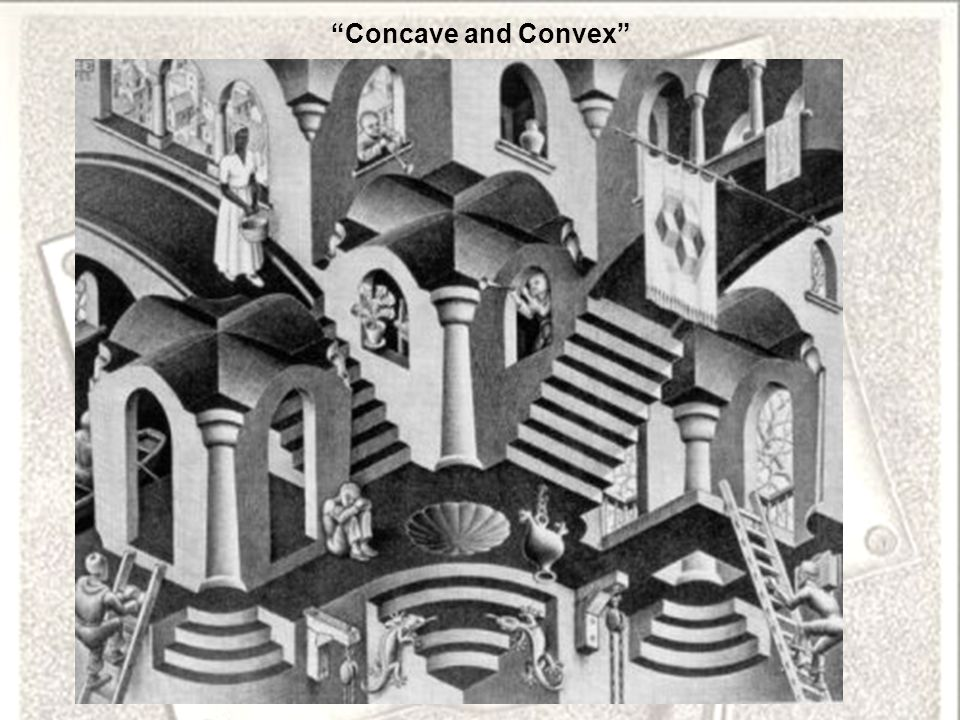 Concave and Convex