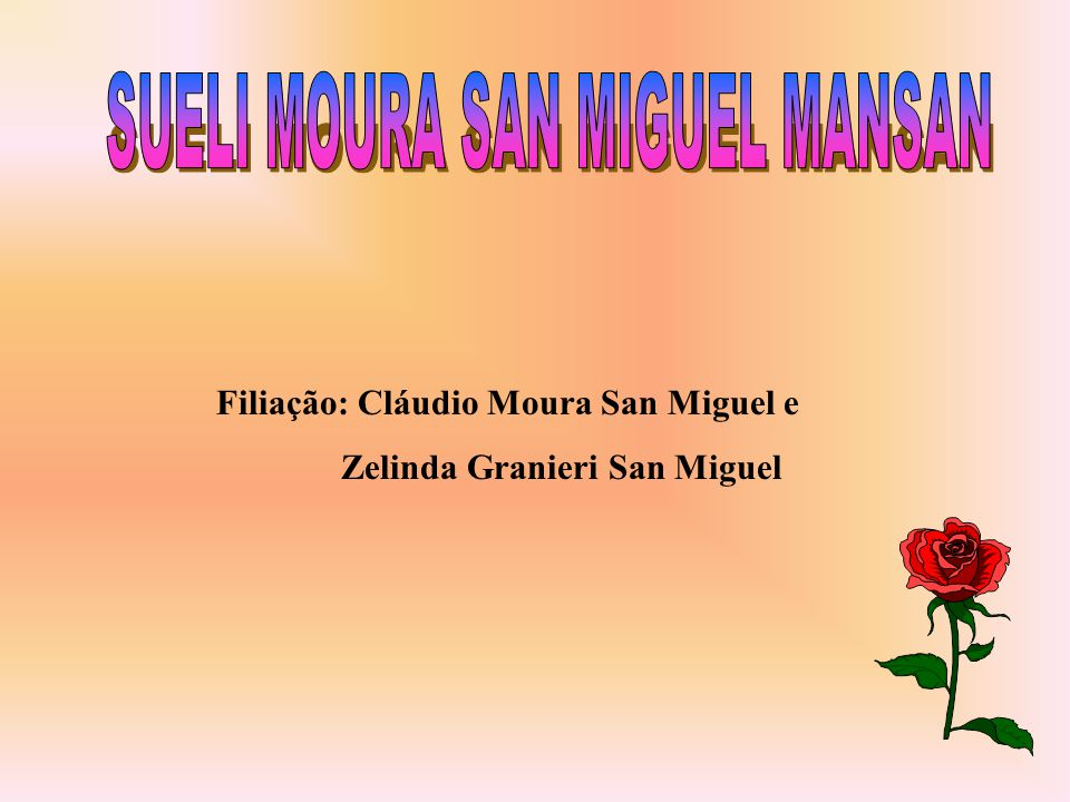SUELI MOURA SAN MIGUEL MANSAN