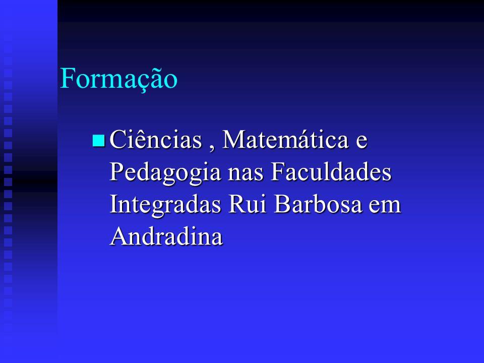 Formação Ciências , Matemática e Pedagogia nas Faculdades Integradas Rui Barbosa em Andradina