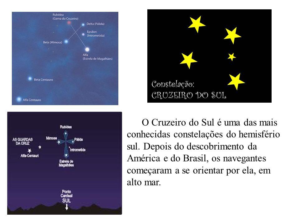 O Cruzeiro do Sul é uma das mais conhecidas constelações do hemisfério sul.