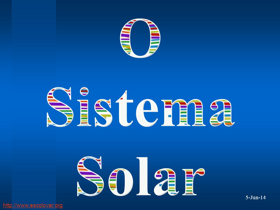 O Sistema Solar 1-abr-17