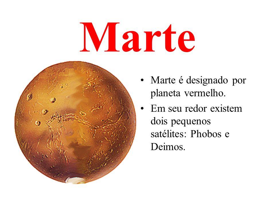 Marte Marte é designado por planeta vermelho.