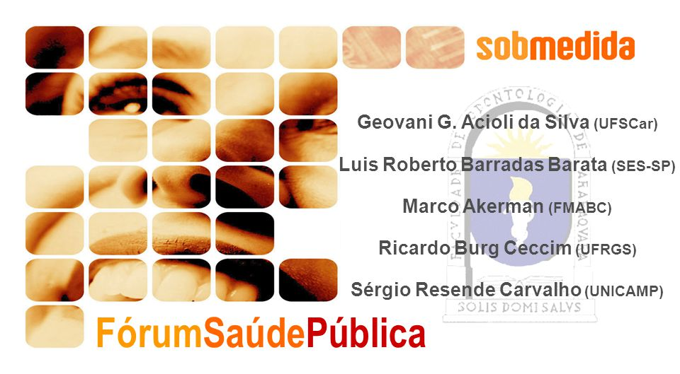 FórumSaúdePública Geovani G. Acioli da Silva (UFSCar)