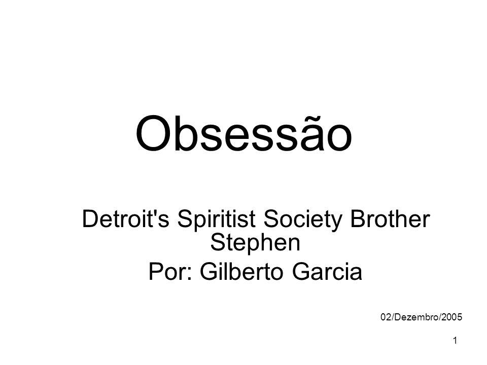 Detroit s Spiritist Society Brother Stephen