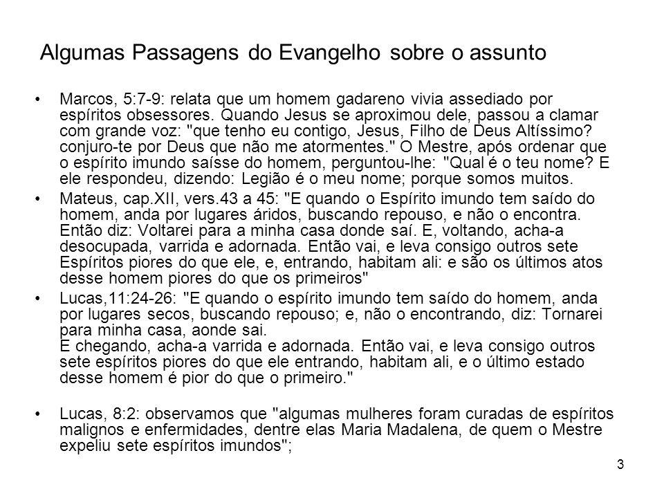 Algumas Passagens do Evangelho sobre o assunto