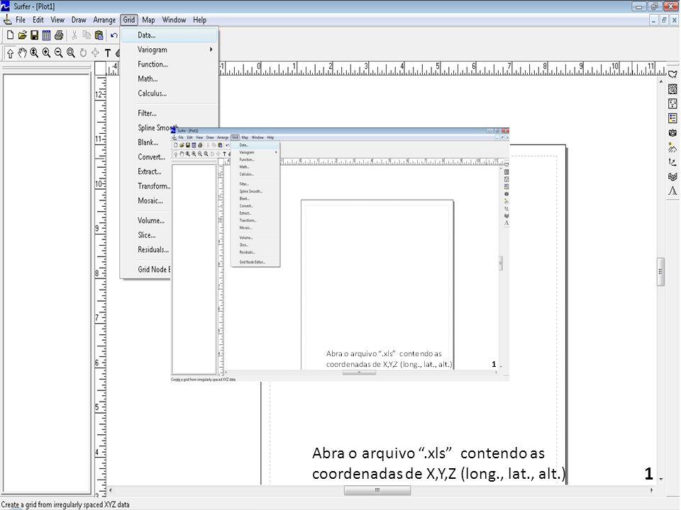 Abra o arquivo . xls contendo as coordenadas de X,Y,Z (long. , lat