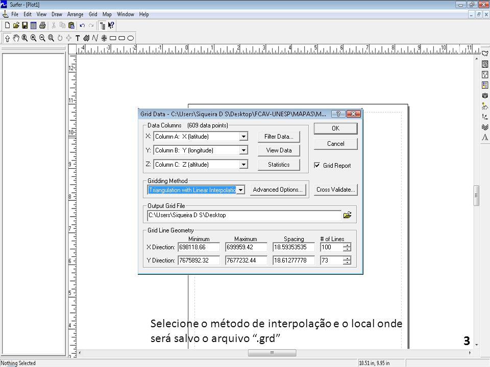 Selecione o método de interpolação e o local onde será salvo o arquivo .grd