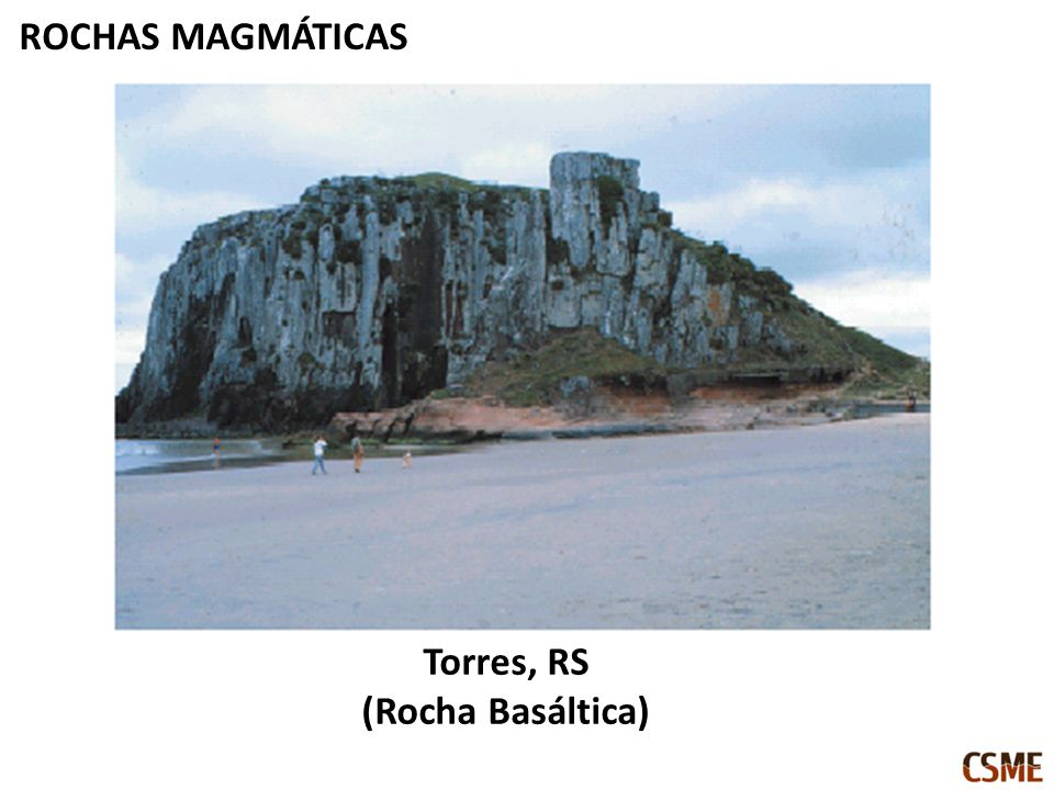 ROCHAS MAGMÁTICAS Torres, RS (Rocha Basáltica)