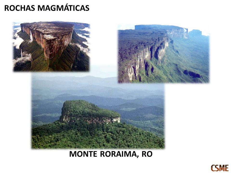 ROCHAS MAGMÁTICAS MONTE RORAIMA, RO