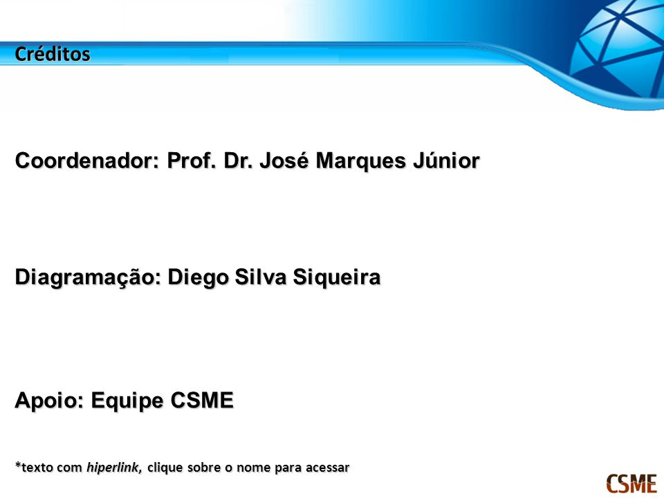 Coordenador: Prof. Dr. José Marques Júnior