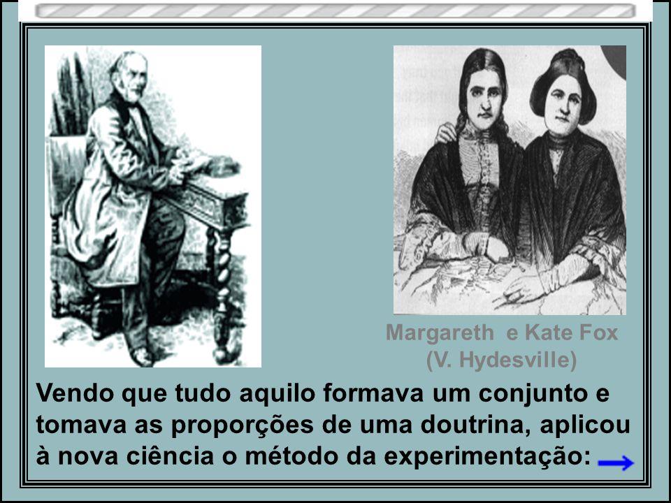 Margareth e Kate Fox (V. Hydesville)