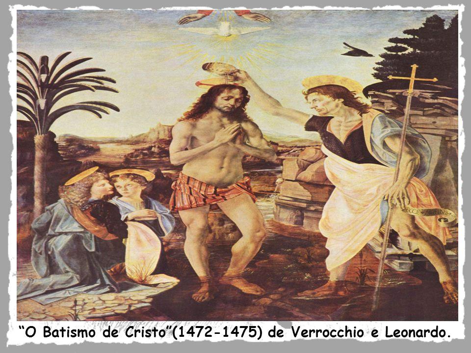 O Batismo de Cristo (1472-1475) de Verrocchio e Leonardo.