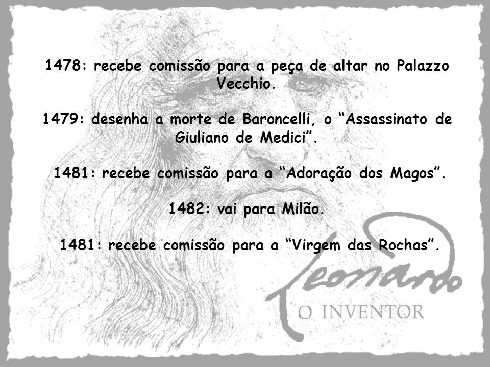 1478: recebe comissão para a peça de altar no Palazzo Vecchio