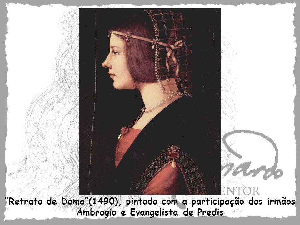 Retrato de Dama (1490), pintado com a participação dos irmãos Ambrogio e Evangelista de Predis