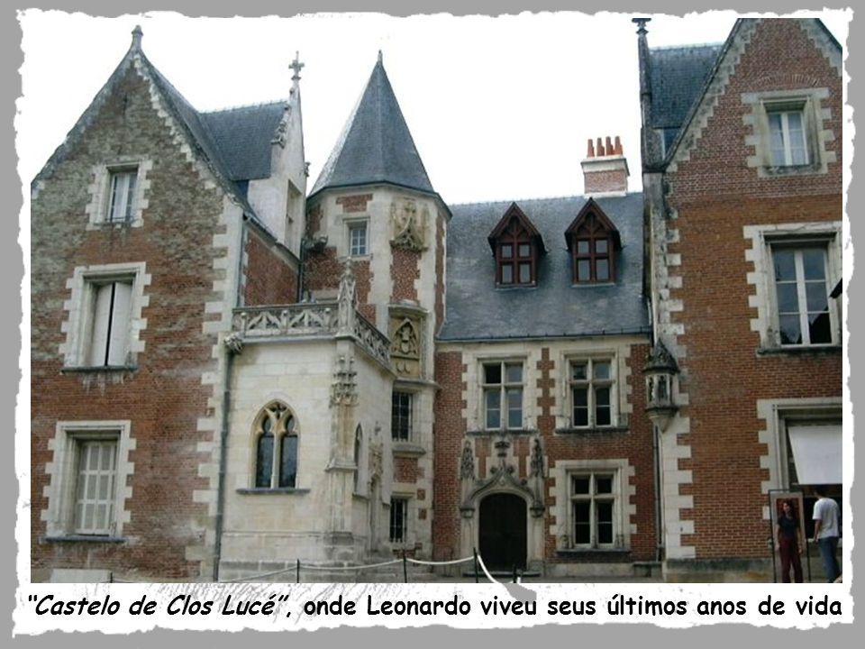 Castelo de Clos Lucé , onde Leonardo viveu seus últimos anos de vida