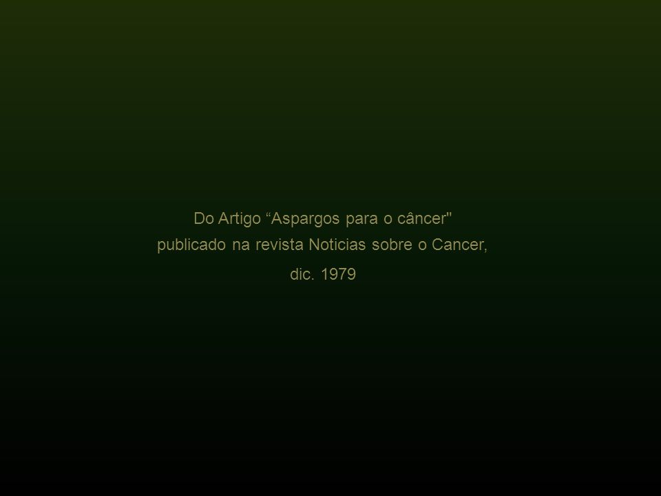 Do Artigo Aspargos para o câncer