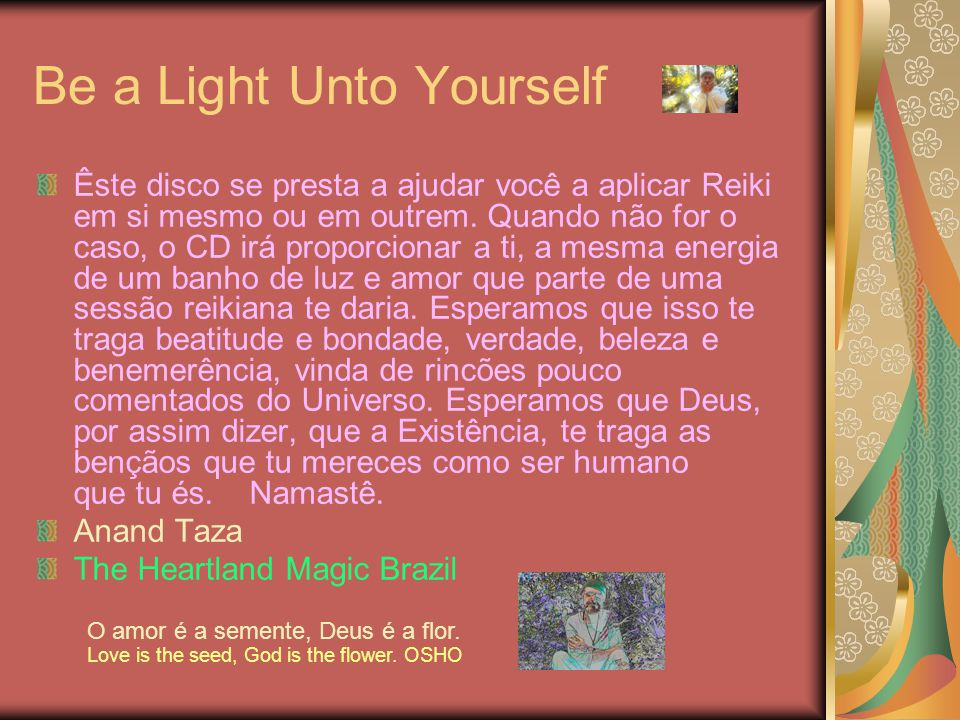Be a Light Unto Yourself