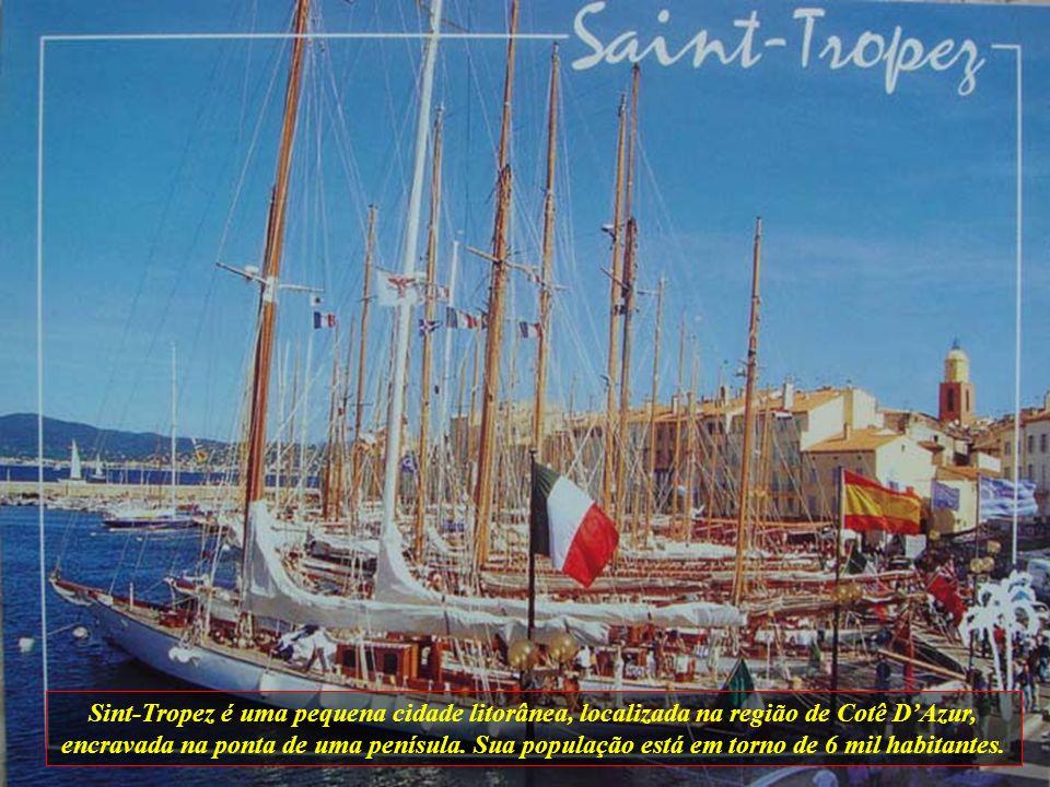 Sint-Tropez é uma pequena cidade litorânea, localizada na região de Cotê D'Azur, encravada na ponta de uma penísula.