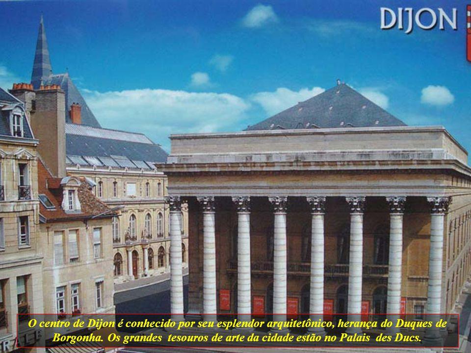 O centro de Dijon é conhecido por seu esplendor arquitetônico, herança do Duques de Borgonha.