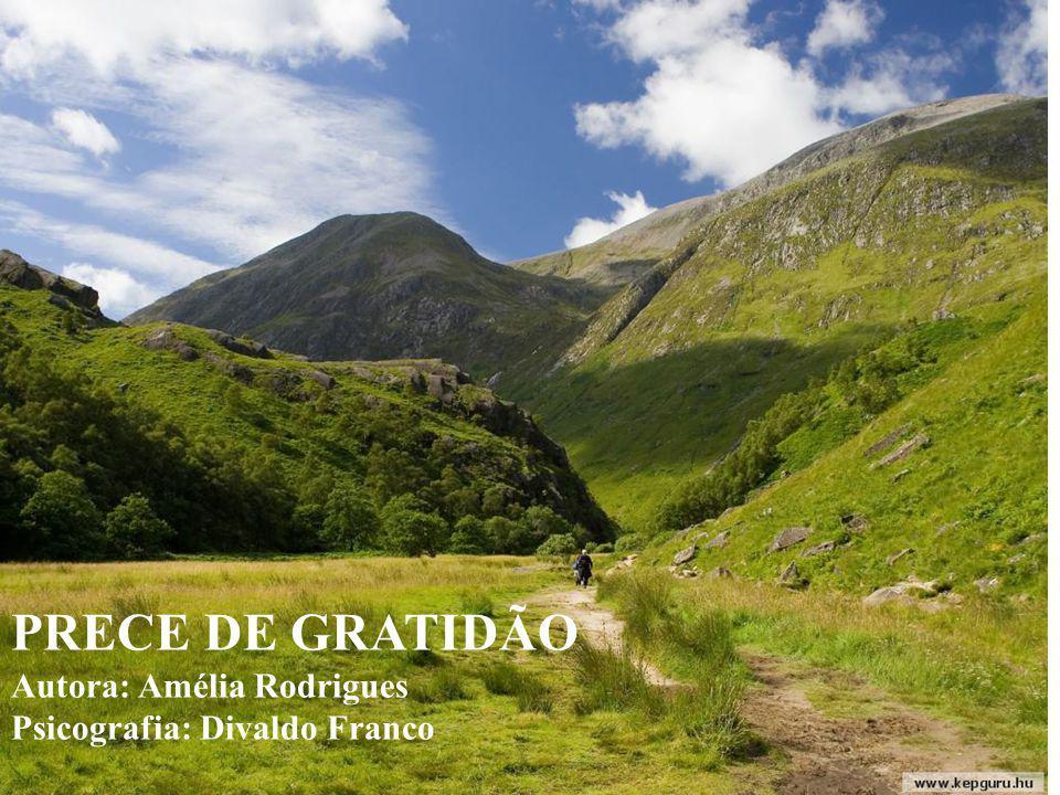 PRECE DE GRATIDÃO PRECE DE GRATIDÃO Música Ave Maria, de Gounoud