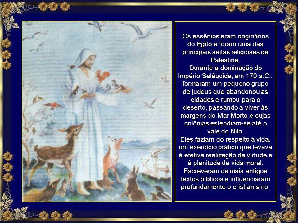Os essênios eram originários do Egito e foram uma das principais seitas religiosas da Palestina.