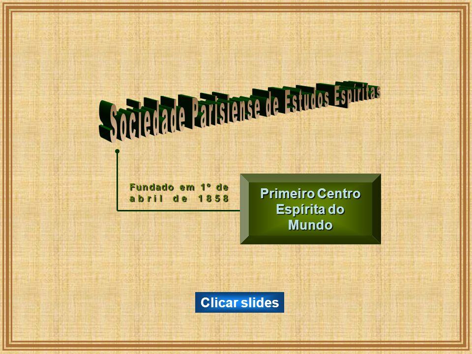 Primeiro Centro Espírita do Mundo