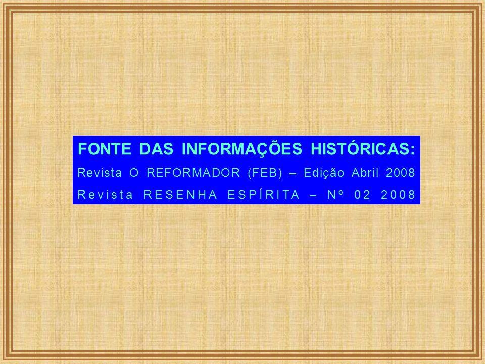 FONTE DAS INFORMAÇÕES HISTÓRICAS: