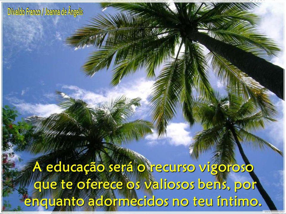 Divaldo Franco / Joanna de Ângelis A educação será o recurso vigoroso