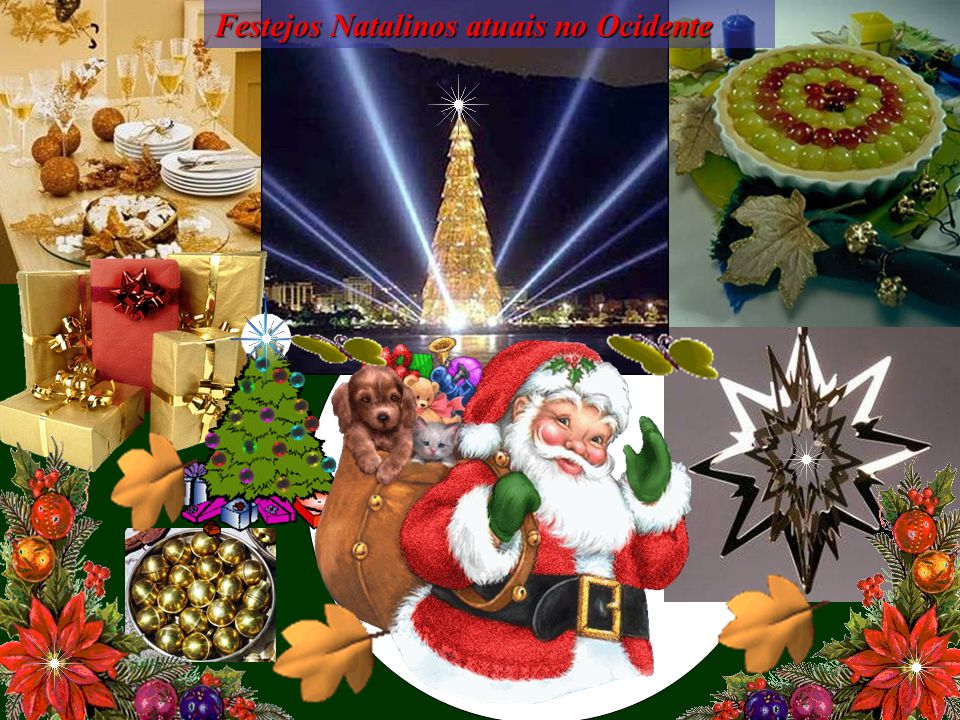 Festejos Natalinos atuais no Ocidente
