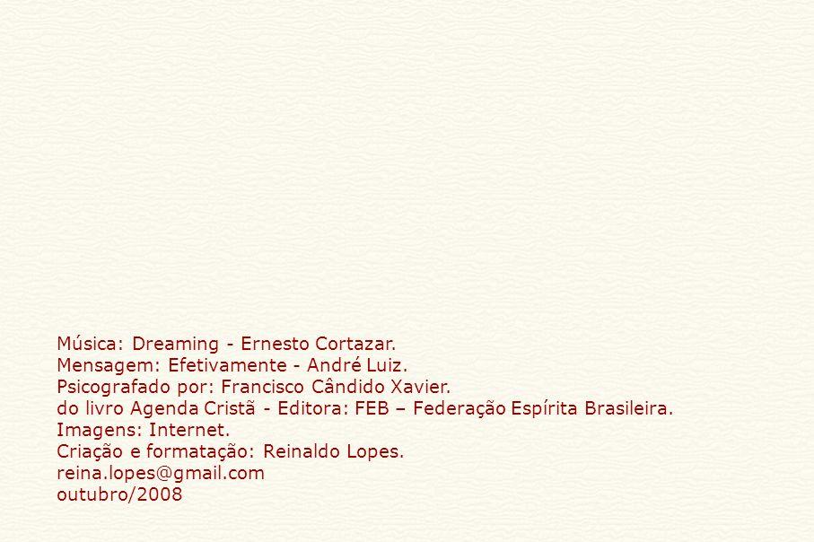 Música: Dreaming - Ernesto Cortazar.