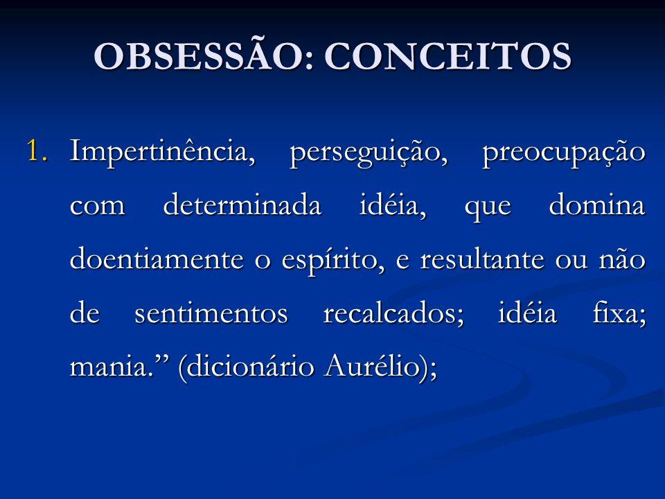 OBSESSÃO: CONCEITOS