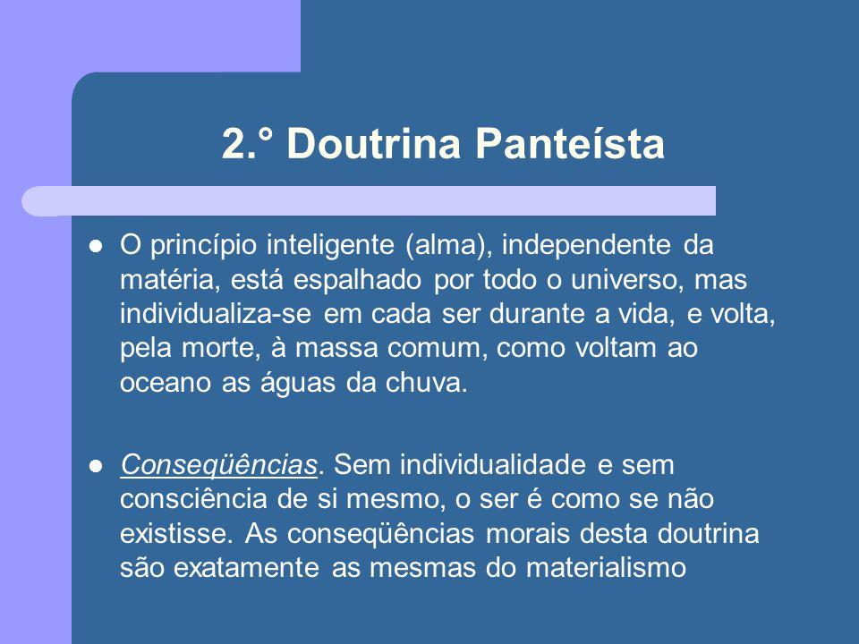 2.° Doutrina Panteísta